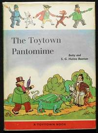 image of The Toytown Pantomime by S.G. Hulme Beaman; Illustrated by H. Faithful