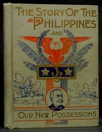 image of The Story of the Philippines: The El Dorado of the Orient (SALESM SAMPLE)