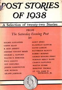 Post Stories of 1938: a Selection of Twenty-Two Stories from the Saturday Evening Post