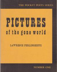 image of Pictures of the Gone World (City Lights Pocket Poets Series)
