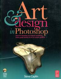 image of Art and Design in Photoshop: Includes CD