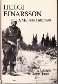 Helgi Einarsson a Manitoba Fisherman