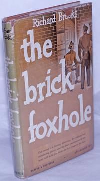 image of The Brick Foxhole a novel