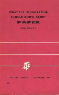 What the Lithographer Should Know About Paper
