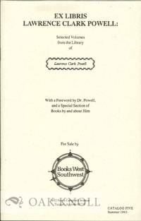 EX LIBRIS LAWRENCE CLARK POWELL: SELECTED VOLLUMES (AUTHORS A-H) - Second Hand Books