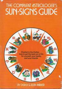 The Compleat Astrologer's Sun-Signs Guide