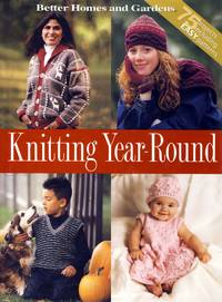 Knitting Year-Round (Better Homes & Gardens)