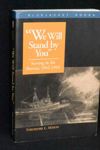 """We Will Stand by You""; Serving in the Pawnee, 1942-1945"