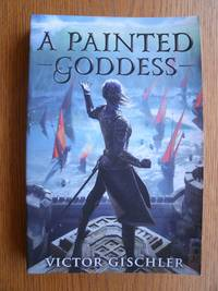 A Painted Goddess: Fire Beneath the Skin: Book Three