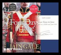 Four days in June : a battle lost, a battle won, June 1815