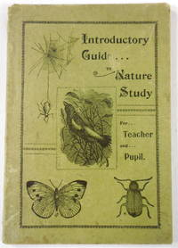 image of An Introductory Guide in Nature Study for Teacher and Pupil
