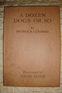 A Dozen Dogs or So