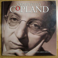 Completely Copland: The New York Philharmonic Celebrates Aaron Copland