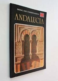 image of Seeing and Understanding Andalucia