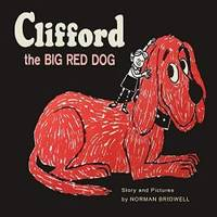image of Clifford The Big Red Dog: Color Facsimile of 1963 First Edition