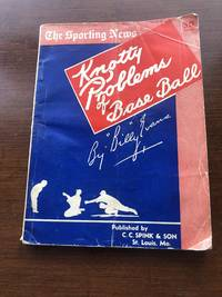 THE SPORTING NEWS KNOTTY PROBLEMS OF BASEBALL (1950) by Billy