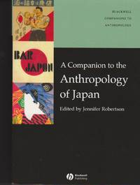 Companion to the Anthropology of Japan by  Editor  Jennifer - Paperback - 2005 - from Black Sheep Books and Biblio.com