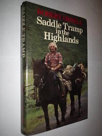Saddle Tramp In The Highlands