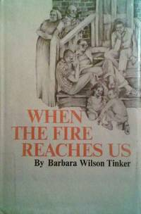 When the Fire Reaches Us