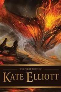 The Very Best of Kate Elliott by Kate Elliott - Paperback - 2015-09-08 - from Books Express (SKU: 1616961791n)