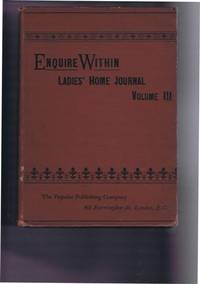 Enquire Within, Ladies' Home Journal, Volume III, October 17th 1891 to April 2nd 1892, inclusive