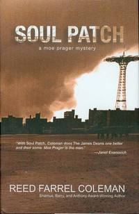 Soul Patch by  Reed Farrel Coleman - Hardcover - 2nd Printing - 2007 - from Bookmarc's and Biblio.com