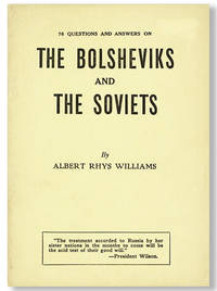 76 Questions and Answers on The Bolsheviks and The Soviets [cover title]