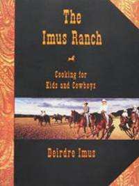 image of Imus Ranch: Cooking for Kids and Cowboys