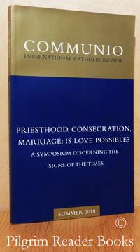 image of Communio: International Catholic Review. Volume XLV, Number 2, Summer 2018.