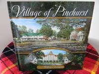 Village of Pinehurst: A True American Village