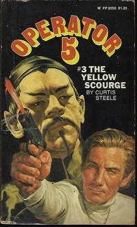 THE YELLOW SCOURGE: Operator 5; No. 3