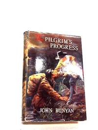 image of The Pilgrim Progress - From This World To That Which is to Come
