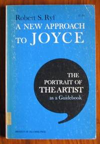 A New Approach to Joyce: The Portrait of the Artist as a Guidebook