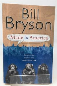 Made In America: An Informal History of American English Bryson