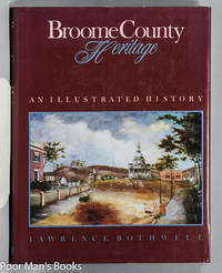 BROOME COUNTY HERITAGE AN ILLUSTRATED HISTORY