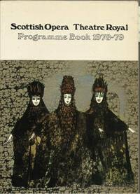 SCOTTISH OPERA THEATRE ROYAL Programme Book 1978 - 79