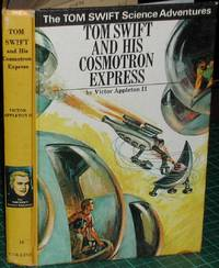 Tom Swift and His Cosmotron Express by  Victor Appleton II - 1st  U.K. Edition - 1971 - from Tapsell's Books and Music and Biblio.com