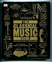image of The Classical Music Book: Big Ideas Simply Explained