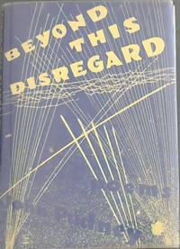 Beyond this Disregard : Poems