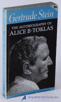 The Autobiography of Alice B. Toklas (Modern Library Paperback series,  #P12)