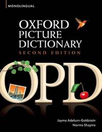 Oxford Picture Dictionary[ OXFORD PICTURE DICTIONARY ] By Adelson-Goldstein, Jayme ( Author...