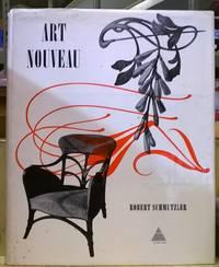 Art Nouveau by  Robert Schmutzler - Hardcover - 1962 - from Moe's Books (SKU: 4005546)