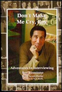 image of Don't Make Me Cry, Roy: Adventure in Interviewing