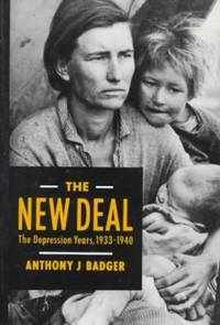 The New Deal : The Depression Years, 1933-1940