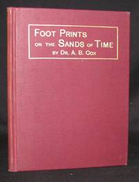 FOOT PRINTS .... ON THE SANDS OF TIME, A HISTORY OF SOUTH-WESTERN VIRGINIA AND NORTH-WESTERN...