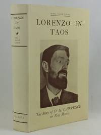 Lorenzo in Taos The Story of D. H. Lawrence in New Mexico. by LUHAN, Mabel Dodge - 1933