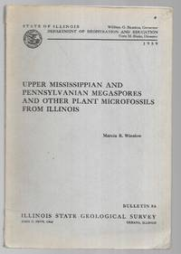 Upper Mississippian and Pennsylvanian Megaspores and Other Plant Microfossils from Illinois