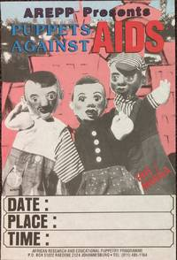 AREPP Presents Puppets Against AIDS [poster]