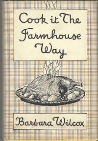 Cook it the Farmhouse Way