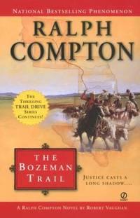 image of Ralph Compton the Bozeman Trail